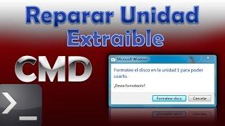 """Error """"Formatee La Unidad Para Poder Usarla"""" - Solucion - CMD"""