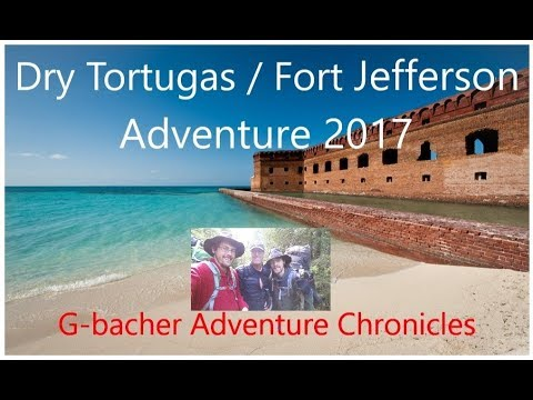 Dry Tortuga's /Fort Jefferson Adventure 2017