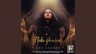 Download lagu Che Shavad MP3