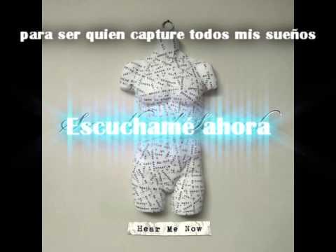 Hear Me Now- Secondhand Serenade (subtitulos español)