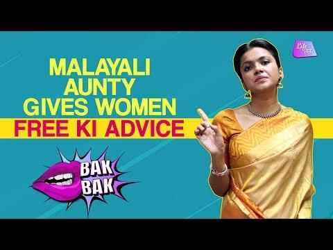 Malayali Aunty Gives Women Free Ki Advice | BakBak thumbnail