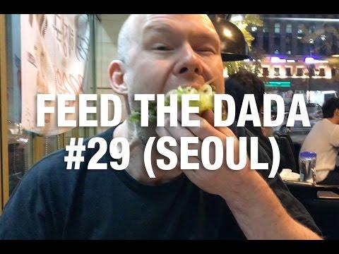 Feed The Dada #29 (Seoul)