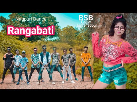 RangaBati | New Nagpuri Video Song 2019 | BSB Crew Jamshedpur | Santosh Daswali