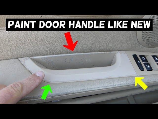 Bmw Door Handle Paint Peeling Fix Paint Interior Youtube
