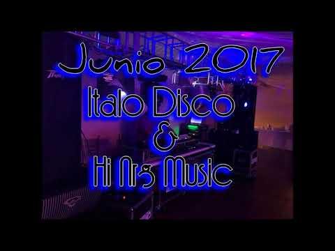 Italo Disco MixX - Junio 2017