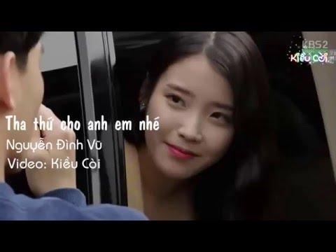 Tha Thứ Cho Anh Em Nhé - Nguyễn Đình Vũ [ MV Fanmade ]