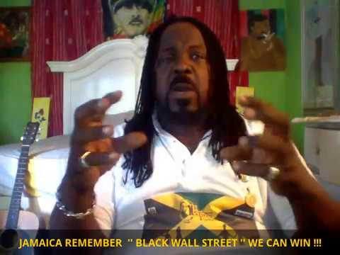 JAMAICA USE THE POWER OF THE '' BLACK WALL STREET ''