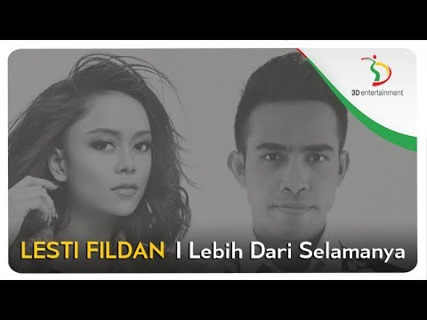 Lesti & Fildan - Lebih Dari Selamanya |  Clip