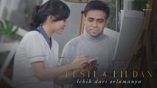Download Lesti & Fildan - Lebih Dari Selamanya | Official Video Clip
