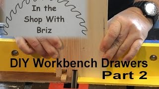 Build Drawers To Enhance Your Workbench Part 2