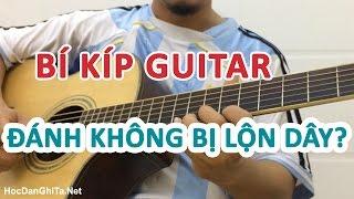 Bài tập tay phải đánh phím chính xác không bị lộn dây | học đàn guitar -  học guitar online đơn giản