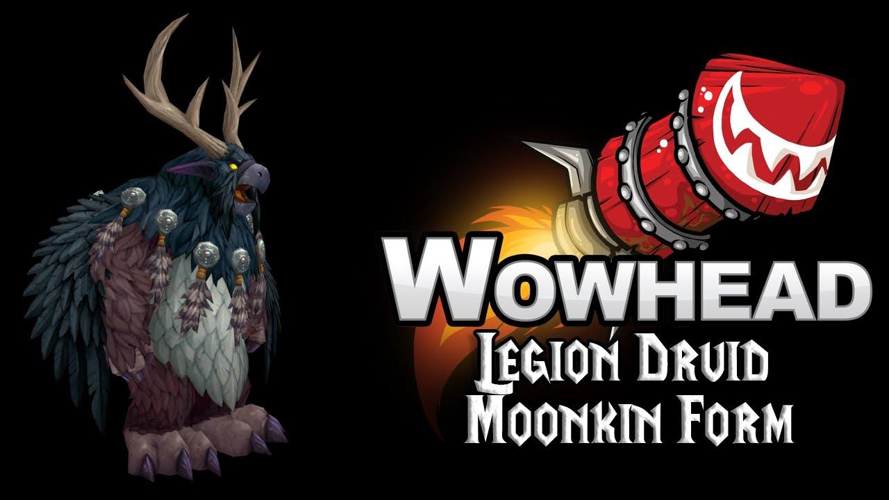 Legion Druid Moonkin Form - YouTube