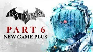 Batman: Return to Arkham – Arkham City – Part 6 (New Game Plus)