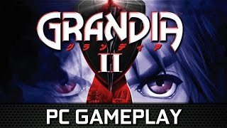 Grandia® II Anniversary Edition | Gameplay PC on 980 Ti