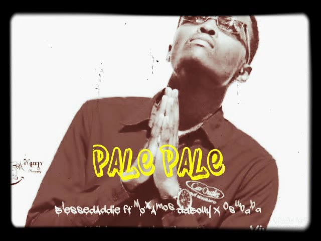 Pale pale-Blessed Addie ft MoxAmos dabouy X Osubaba(OFFICIAL LYRICS VIDEO)