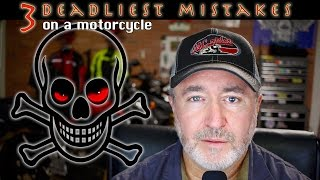 The 3 Deadliest Mistakes you can make on a Motorcycle - MCrider