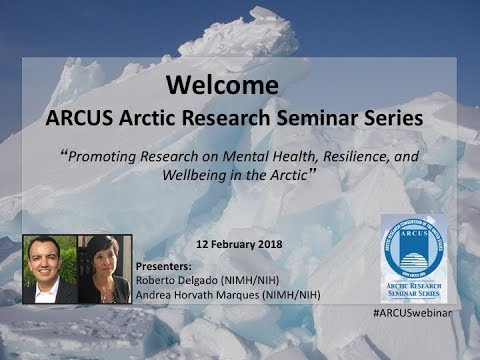 Roberto Delgado & Andrea Horvath Marques, Mental Health in the Arctic - 12 February 2018