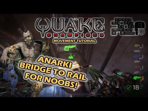 Quake Champions Anarki movement tutorial - Bridge to rail for noobs