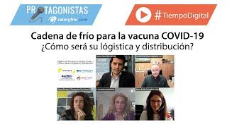Cadena de frío para la vacuna COVID-19 ¿Cómo será su logística y distribución?