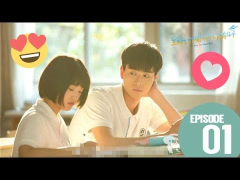 [Eng Sub] A Love So Beautiful Ep 1