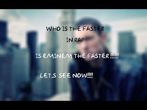 Who is the fastest in rap !!!! (eminem-busta rhymes-tech n9ne......)