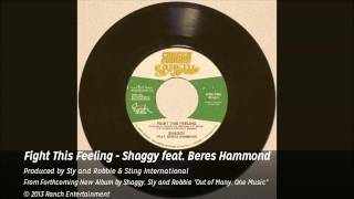 Fight This Feeling - Shaggy feat. Beres Hammond (Official AUDIO) - Ranch Ent.