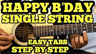 happy-birt-ay-guitar-lesson-single-string-easy-guitar-song-for-beginners-fuxino