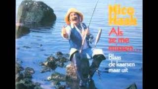 Nico Haak - Als Ze Me Missen