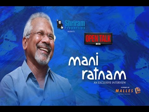 """Who said Thalapathy had two climaxes?"" - Open talk with Mani Ratnam"