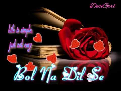 Bol Na Dil Se Title Full Song