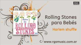Rolling Stones para Bebés - Harlem shuffle