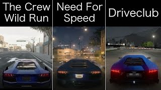 Nfs 2015 Vs. The Crew Wild Run Vs. Driveclub (HD) Graphics/Sound comparison!