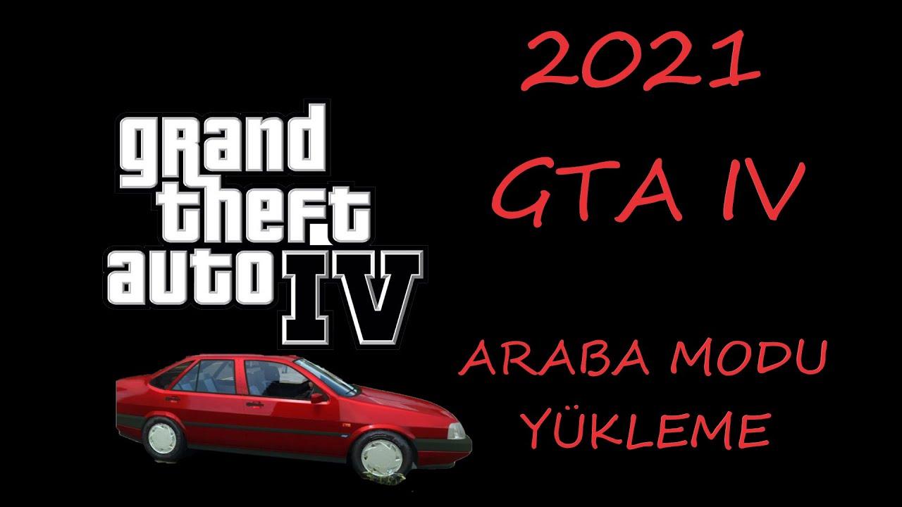 GTA 4 Araba modu nasıl yapılır 2021 - GTA 4 Araba modu yükleme