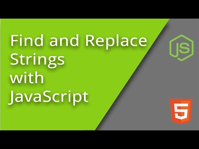 Find and Replace Strings with JavaScript
