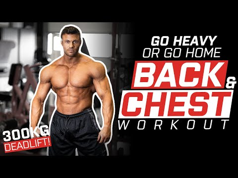 Intense Back & Chest workout | Go heavy or go home