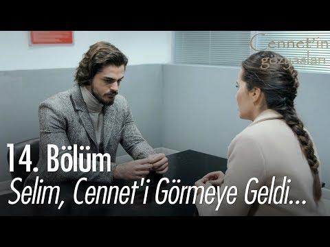 Selim, Cennet'i görmeye geldi... - Cennet'in Gözyaşları 14. Bölüm