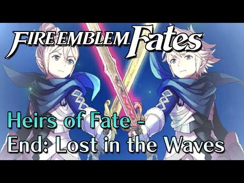 Fire Emblem Fates DLC - Heirs of Fate - End: Lost in the Waves (No Song in Credits)