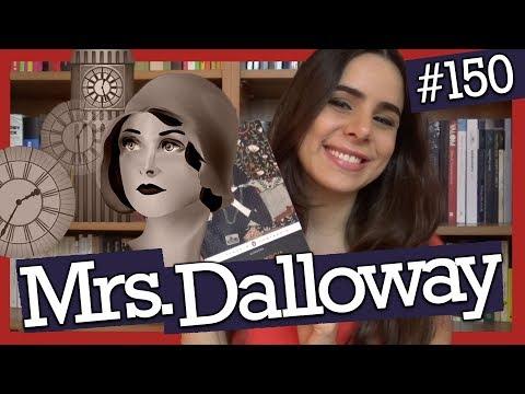MRS. DALLOWAY, DE VIRGINIA WOOLF (#150)