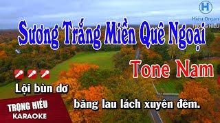 Karaoke Sương Trắng Miền Quê Ngoại Tone Nam Nhạc Sống | Trọng Hiếu