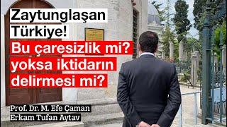 ZAYTUNGLAŞAN TÜRKİYE! ÇARESİZLİK Mİ? AKIL TUTULMASI MI #İmamoğlu #Erdoğan #HDP #128MilyarDolarNerede