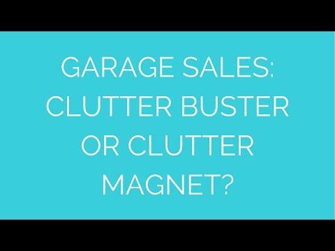 Garage sales: Clutter buster or clutter magnet?