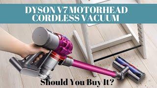 Dyson V7 Motorhead Cordless Va…