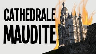 Cette cathédrale est maudite !