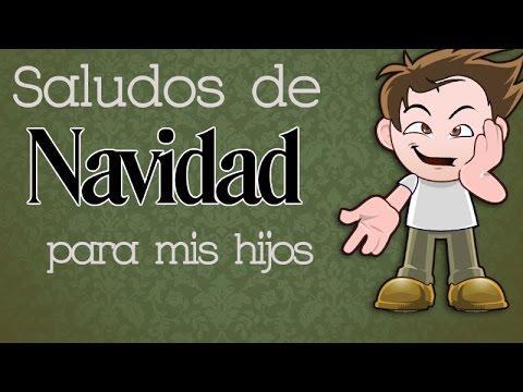 Saludos De Navidad Para Mi Hijos By Frases Por Fiesta