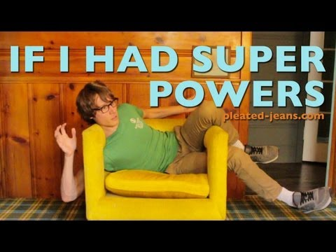 If I Had Super Powers