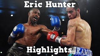 """Eric """"The Outlaw"""" Hunter - Highlights"""