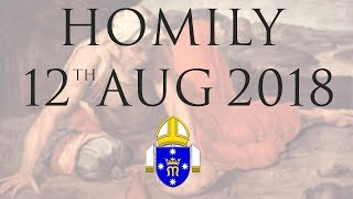 Homily 12th August 2018 The Personal Ordinariate of Our Lady of the Southern Cross