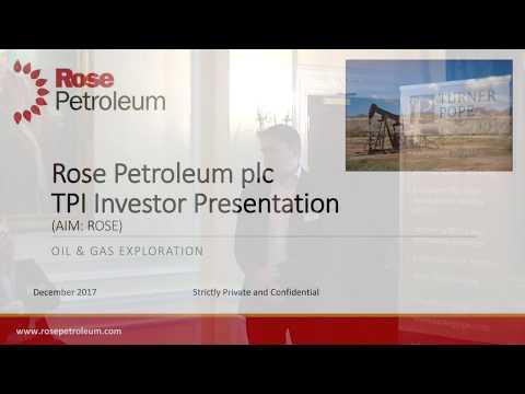 Turner Pope Investor Evening - Rose Petroleum Presentation - 04th December 2017