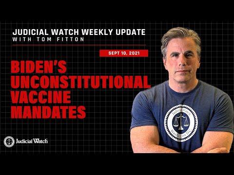 Biden's UNCONSTITUTIONAL Vaccine Mandates, Fauci Perjury? Judicial Watch Fights for 1/6 Videos