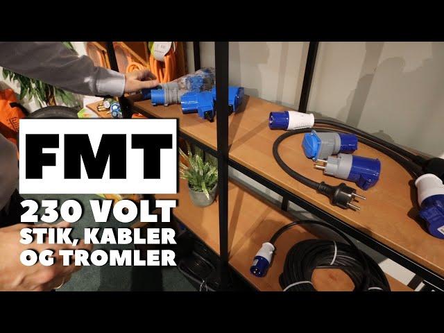 FMT stik og kabler til 230 volt